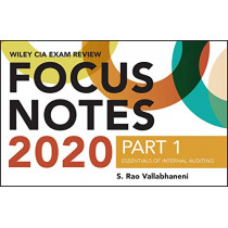 Wiley CIA Exam Review 2020 Focus Notes, Part 1: Essentials of Internal Auditing by S. Rao Vallabhaneni, 9781119667155