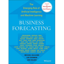 Business Forecasting: The Emerging Role of Artificial Intelligence and Machine Learning by Michael Gilliland, 9781119782476
