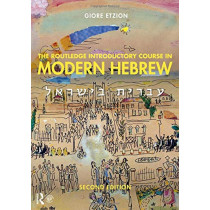 The Routledge Introductory Course in Modern Hebrew: Hebrew in Israel by Giore Etzion, 9781138063648