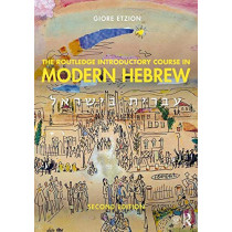 The Routledge Introductory Course in Modern Hebrew: Hebrew in Israel by Giore Etzion, 9781138063655