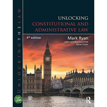Unlocking Constitutional and Administrative Law by Mark Ryan, 9781138101777