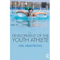 Development of the Youth Athlete by Neil Armstrong, 9781138211414