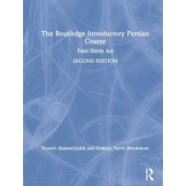 The Routledge Introductory Persian Course: Farsi Shirin Ast by Pouneh Shabani-Jadidi, 9781138496781