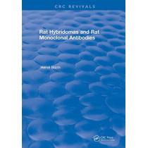 Revival: Rat Hybridomas and Rat Monoclonal Antibodies (1990) by Herve Bazin, 9781138561649