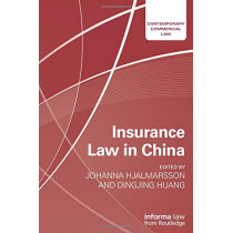 Insurance Law in China by Johanna Hjalmarsson, 9781138785090
