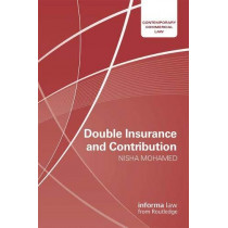 Double Insurance and Contribution by Nisha Mohamed, 9781138944732