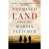 Promised Land by Martin Fletcher, 9781250118820