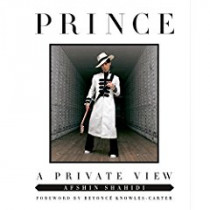 Prince: A Private View by Afshin Shahidi, 9781250134431
