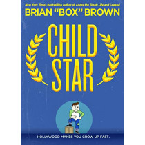 """Child Star by Brian """"box"""" Brown, 9781250154071"""