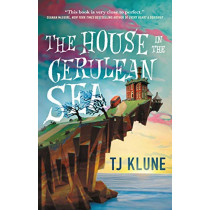 The House in the Cerulean Sea by TJ Klune, 9781250217288