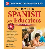 McGraw-Hill's Spanish for Educators, Premium Second Edition by Jose Diaz, 9781260462234