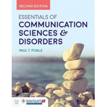 Essentials Of Communication Sciences  &  Disorders by Paul T. Fogle, 9781284121810