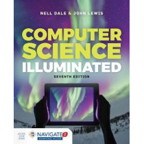Computer Science Illuminated by Nell Dale, 9781284155617