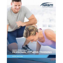 NASM Essentials Of Personal Fitness Training by National Academy of Sports Medicine (NASM), 9781284160086