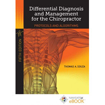 Differential Diagnosis And Management For The Chiropractor by Thomas A. Souza, 9781284457001