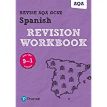Revise AQA GCSE (9-1) Spanish Revision Workbook: for the 9-1 exams by Vivien Halksworth, 9781292131412