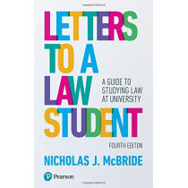 Letters to a Law Student: A guide to studying law at university by Nicholas J McBride, 9781292149240