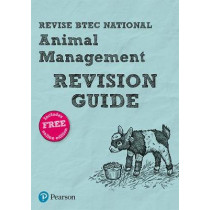 Revise BTEC National Animal Management Revision Guide: (with free online edition), 9781292150000