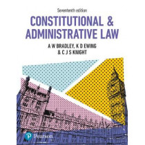 Constitutional and Administrative Law by A. Bradley, 9781292185866