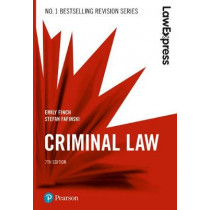 Law Express: Criminal Law, 7th edition by Emily Finch, 9781292210148