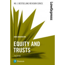 Law Express: Equity and Trusts, 7th edition by John Duddington, 9781292210179