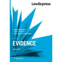 Law Express: Evidence, 5th edition by Chris Taylor, 9781292210193