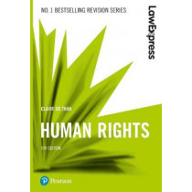 Law Express: Human Rights, 5th edition by Claire De Than, 9781292210216