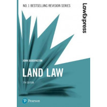 Law Express: Land Law, 7th edition by John Duddington, 9781292210247