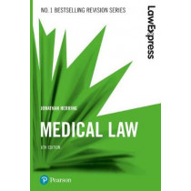 Law Express: Medical Law, 6th edition by Jonathan Herring, 9781292210254