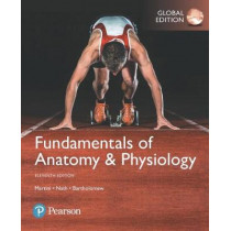 Fundamentals of Anatomy & Physiology, Global Edition by Frederic H. Martini, 9781292229867