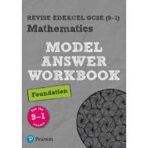 Revise Edexcel GCSE (9-1) Mathematics Foundation Model Answer Workbook, 9781292230269