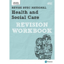 BTEC National Health and Social Care Revision Workbook: Second edition by Georgina Shaw, 9781292230580