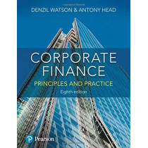 Corporate Finance: Principles and Practice by Denzil Watson, 9781292244310