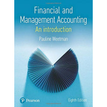 Financial and Management Accounting by Pauline Weetman, 9781292244419