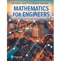 Mathematics for Engineers by Anthony Croft, 9781292253640