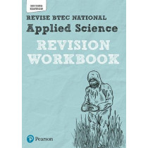 BTEC National Applied Science Revision Workbook: Second edition by Chris Meunier, 9781292258171