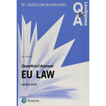 Law Express Question and Answer: EU Law, 5th edition by Jessica Guth, 9781292258997