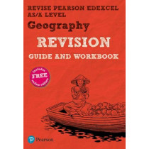 REVISE Pearson Edexcel AS/A Level Geography Revision Guide & Workbook: includes online edition by Lindsay Frost, 9781292270333
