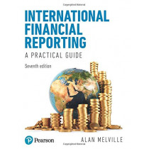 International Financial Reporting 7th edition by Alan Melville, 9781292293127