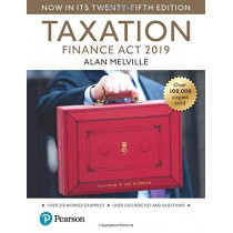 Melville's Taxation: Finance Act 2019 by Alan Melville, 9781292293189