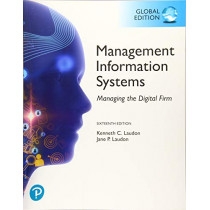 Management Information Systems: Managing the Digital Firm, Global Edition by Kenneth C. Laudon, 9781292296562
