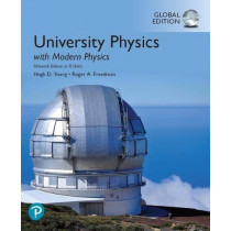University Physics with Modern Physics plus Pearson Mastering Physics with Pearson eText, Global Edition by Hugh D. Young, 9781292314952