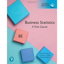 Business Statistics: A First Course, Global Edition by David M. Levine, 9781292320366