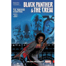 Black Panther And The Crew: We Are The Streets by Ta-Nehisi Coates, 9781302908324