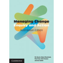 Managing Change Australasian Edition: Enquiry and Action by Professor Nic Beech, 9781316639252