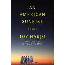 An American Sunrise: Poems by Joy Harjo, 9781324003861