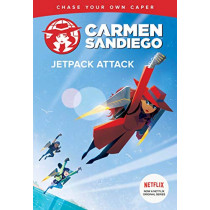 Carmen Sandiego: Jetpack Attack (Choose-Your-Own Capers) by Houghton Mifflin Harcourt, 9781328629098