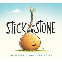 Stick and Stone by Beth Ferry, 9781328714329