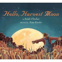 Hello, Harvest Moon by Ralph Fletcher, 9781328740496
