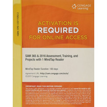 Sam 365 & 2016 Assessments, Trainings, and Projects Printed Access Card with Access to 1 Mindtap Reader for 6 Months by Sam, 9781337113922